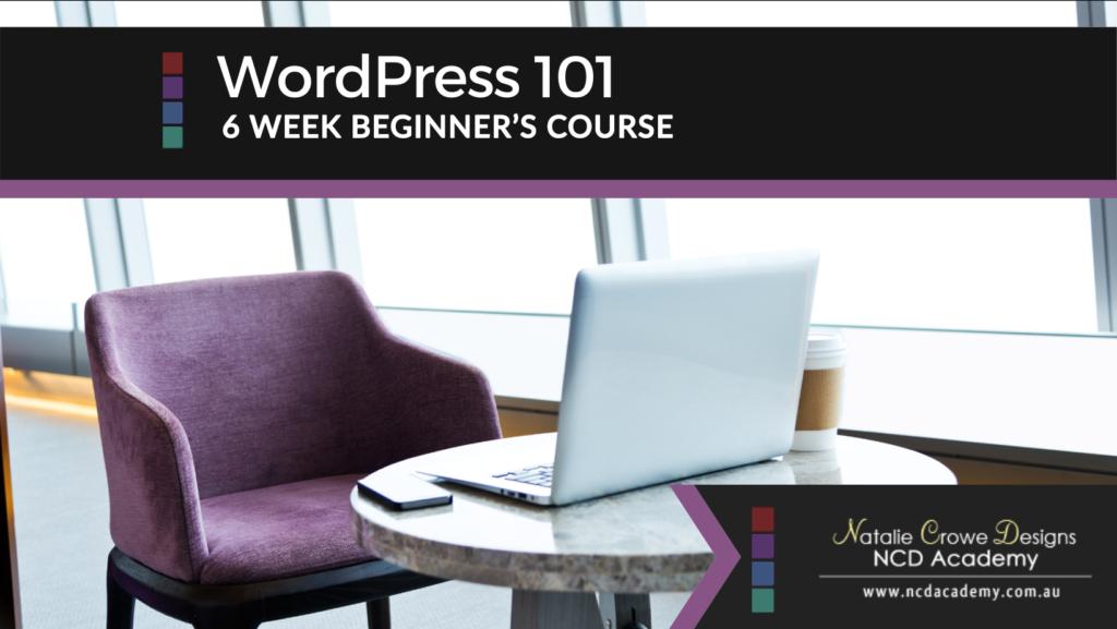 WordPress 101 - 6 Weeks Beginners Course   Learn WordPress
